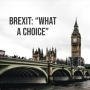 "Artwork for Episode 203 - Brexit: ""What a CHOICE"""