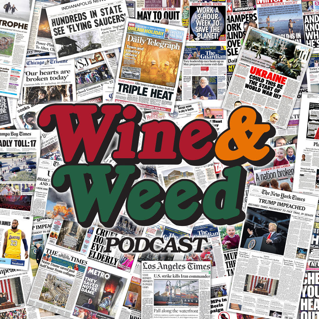 Wine and Weed podcast show image