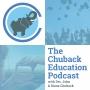 Artwork for Chuback Education Podcast - Episode 004 - Illana Raia