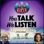 Artwork for You Talk We Listen: Rogue One with Sandra Choute and Adjua Adama