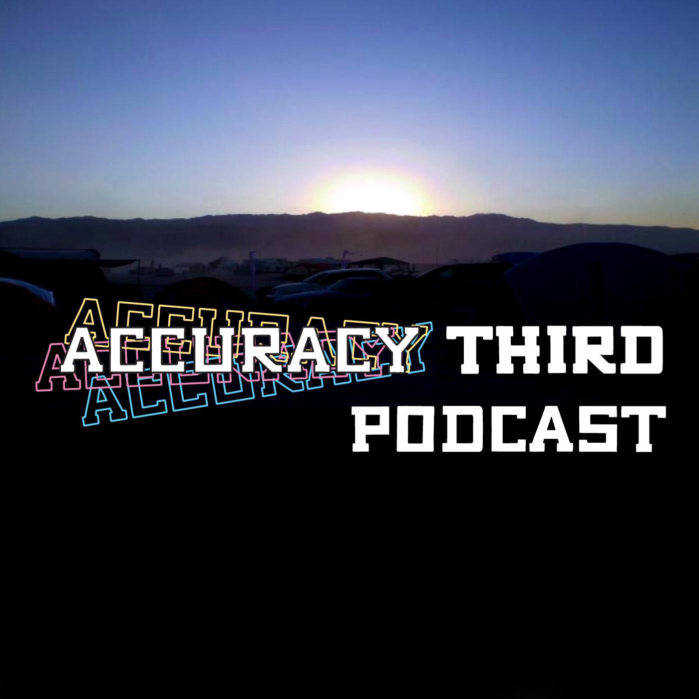 Accuracy Third show art