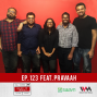 Artwork for Ep. 123 feat. Pravaah