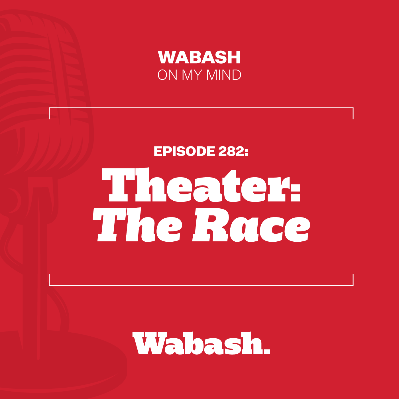 #282: Theater: The Race