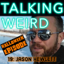Artwork for Jason Hewlett talks We Want to Believe, Paranormal Investigations, Ghosts, Demons