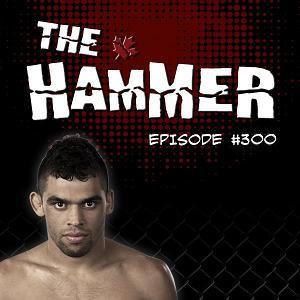 The Hammer MMA Radio - Episode 300