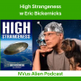 Artwork for High Strangeness 👽 Eric Bickernicks ✨ UFOs, Bob Lazar + Bigfoot