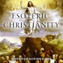 Artwork for Esoteric Christianity 02 Christ, the Universal Origin of Activity
