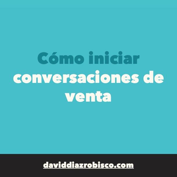 #170 - Cómo INICIAR CONVERSACIONES DE VENTA con ejemplos  - LinkedIn Sencillo para empresas