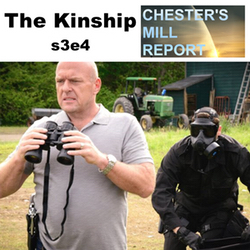 s3e4 The Kinship - Chester's Mill Report: The Under the Dome Podcast