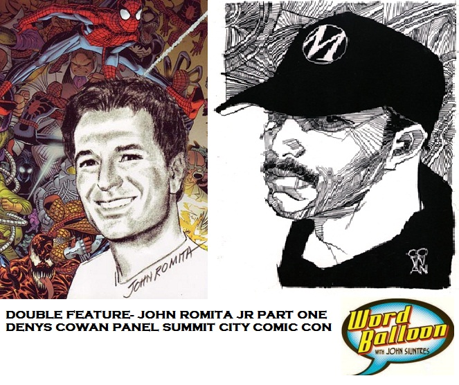 Double Feature John Romita Jr Part 1 - Denys Cowan Panel Summit City Comic Con