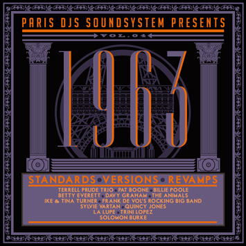 Paris DJs Soundsystem presents 1963 - Standards Versions and Revamps Vol.4