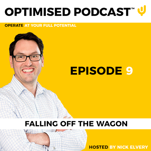 #9 - Falling off the wagon with Nick Elvery