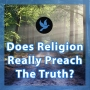 Artwork for Walk 9 - Does Religion Really Preach The Truth?