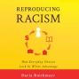 Artwork for Reproducing Racism