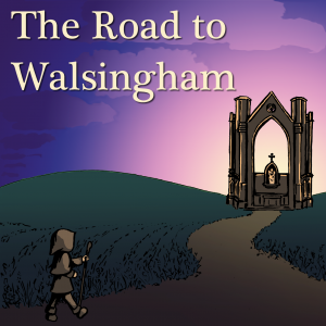 The Road to Walsingham