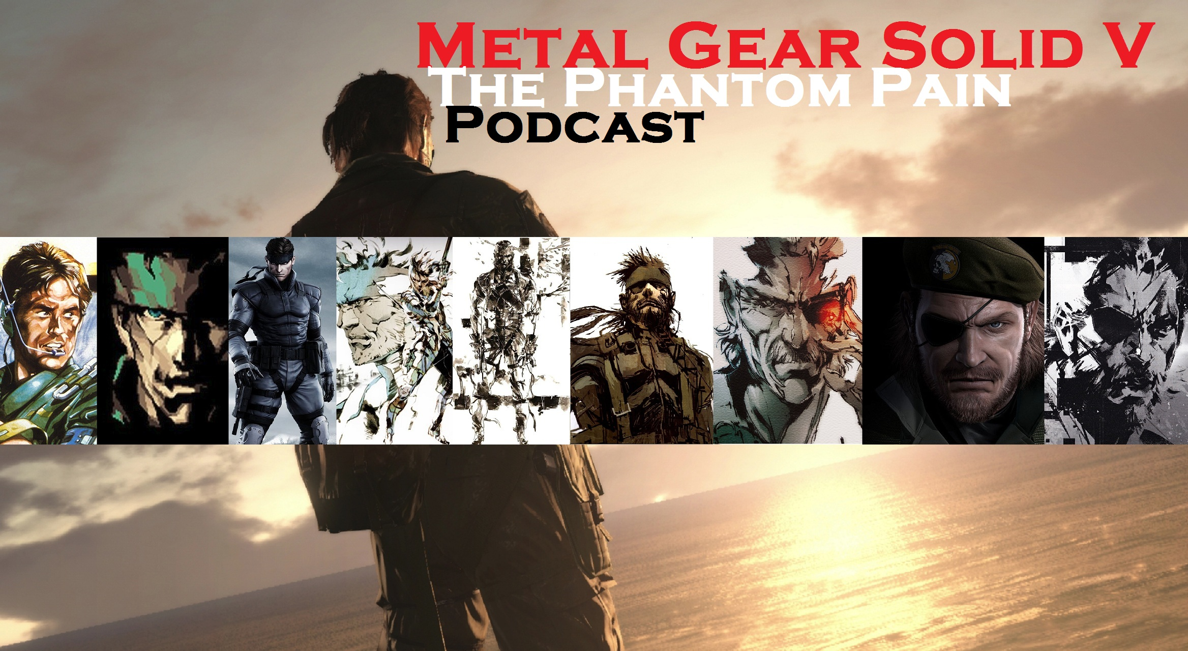 Metal Gear Solid V The Phantom Pain Podcast