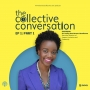 Artwork for The Collective Conversation Pilot Episode With Lesley-Ann Brown-Henderson
