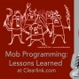 Artwork for Mob Programming: Lessons Learned at Clearlink.com