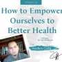Artwork for How to Empower Ourselves to Better Health with Dr Hamid Elmyar on The Healers Café with Dr. Manon Bolliger, ND