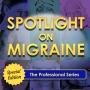 Artwork for How Hormones Impact Migraine Part 1 - The Professional Series