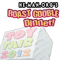 Episode 079 - He-Man.org's Roast Gooble Dinner