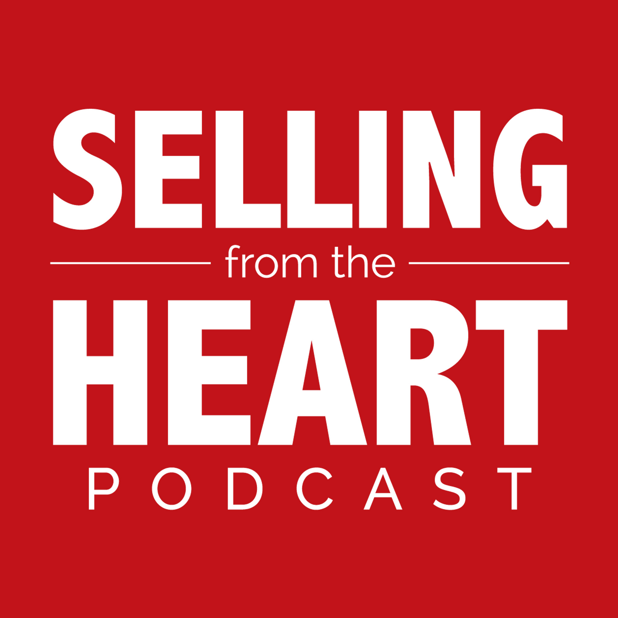 Selling From the Heart Podcast show art