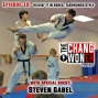 Artwork for Taekwondo in South Korea! Learning and Teaching Taekwondo –guest Steven Gabel (Ep 19)