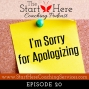 Artwork for I'm Sorry for Apologizing