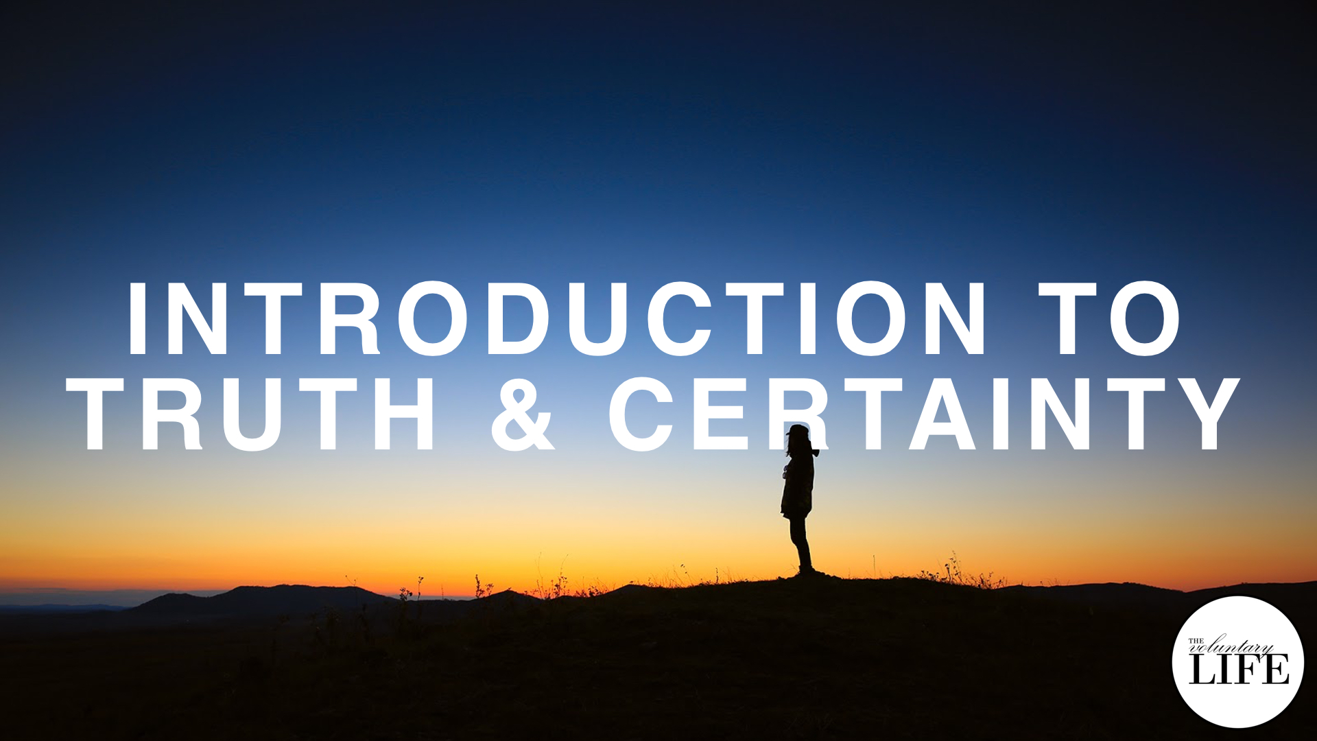 211 Introduction To Truth And Certainty