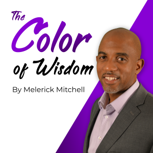 The Color of Wisdom Podcast