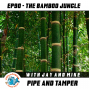 Artwork for The Bamboo Jungle with guest Brandon Brooks