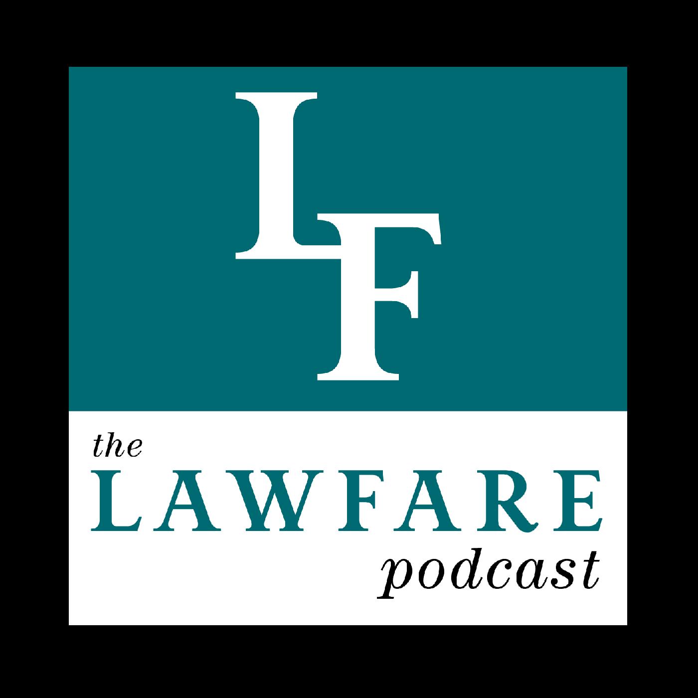 The Lawfare Podcast show art