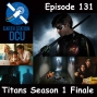 Artwork for The Earth Station DCU Episode 131 – Titans Season 1 Finale