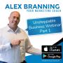 Artwork for Episode 3-5: Unstoppable Business Webinar Part 1