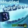 "Artwork for Mangled Meditations #3 ""Drugs"""