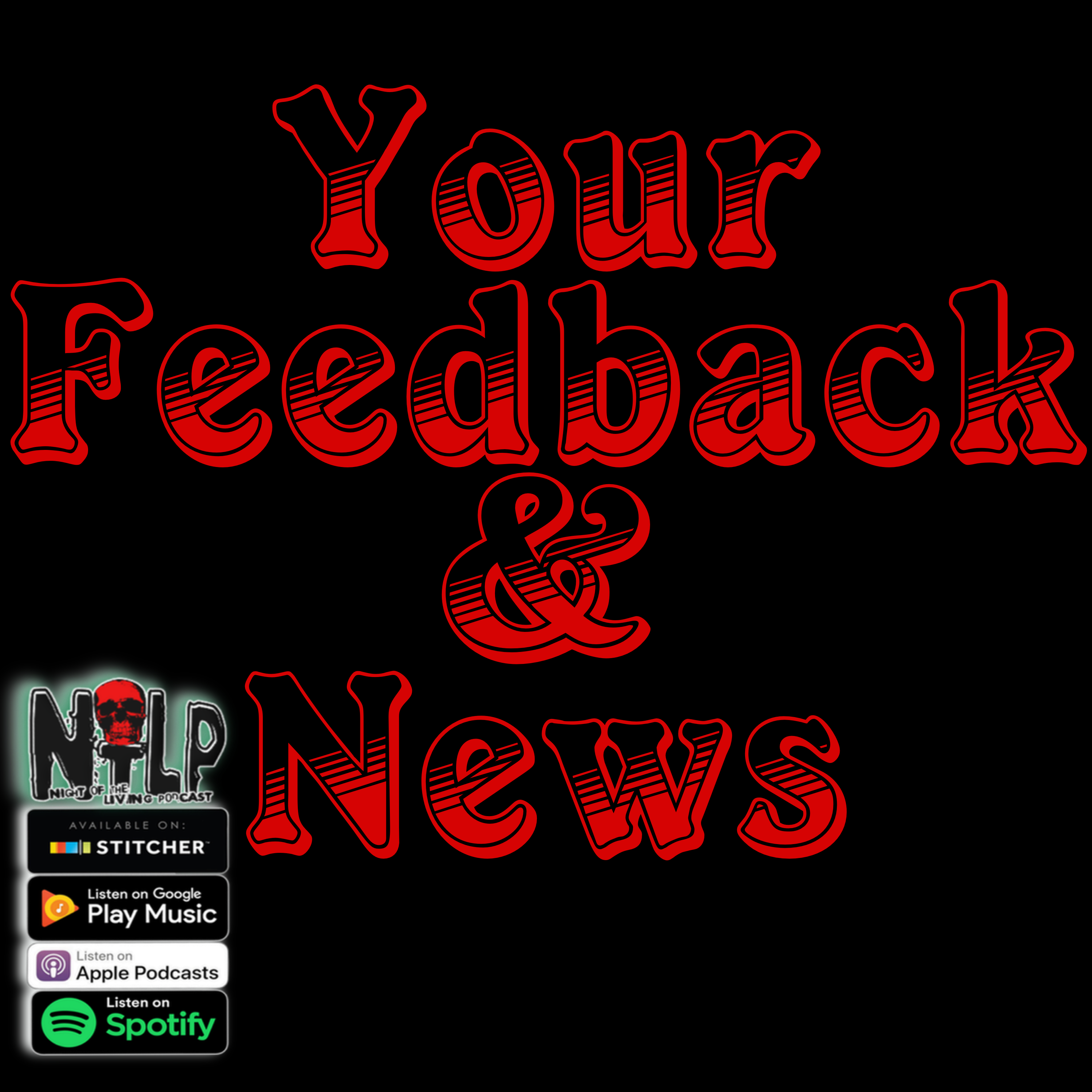 Your Feedback and News