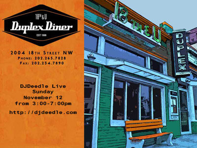 DJDeedle Live at the Duplex Diner, Sunday November 12