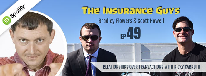 Insurance Guys Podcast | ep.49 | Ricky Carruth