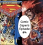 Artwork for Man of Steel #3 vs Man of Steel #3: Comic Capers Episode #4