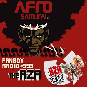Fanboy Radio #393 - The RZA