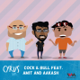 Artwork for Ep. 267: Cock & Bull Feat. Amit and Aakash
