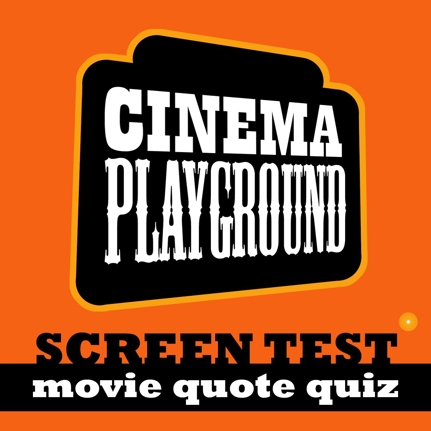 Cinema Playground: Screen Test show art
