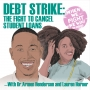 Artwork for Debt Strike: The Fight to Cancel Student Loans
