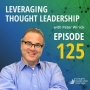 Artwork for Leveraging Thought Leadership With Peter Winick – Episode 125 - Claude Silver