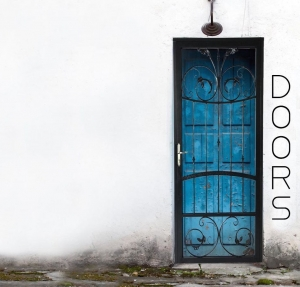 Doors - Part 3 11/13/16