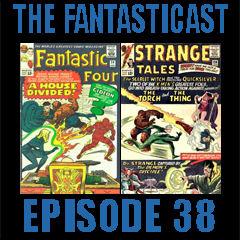 Episode 38: Fantastic Four #34, Strange Tales #128 & Avengers #12