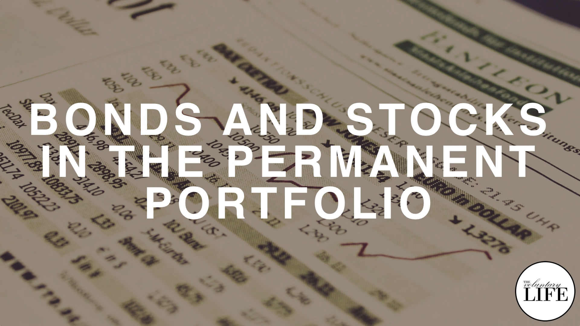 Bonus Episode 91: Bonds and Stocks in the Permanent Portfolio