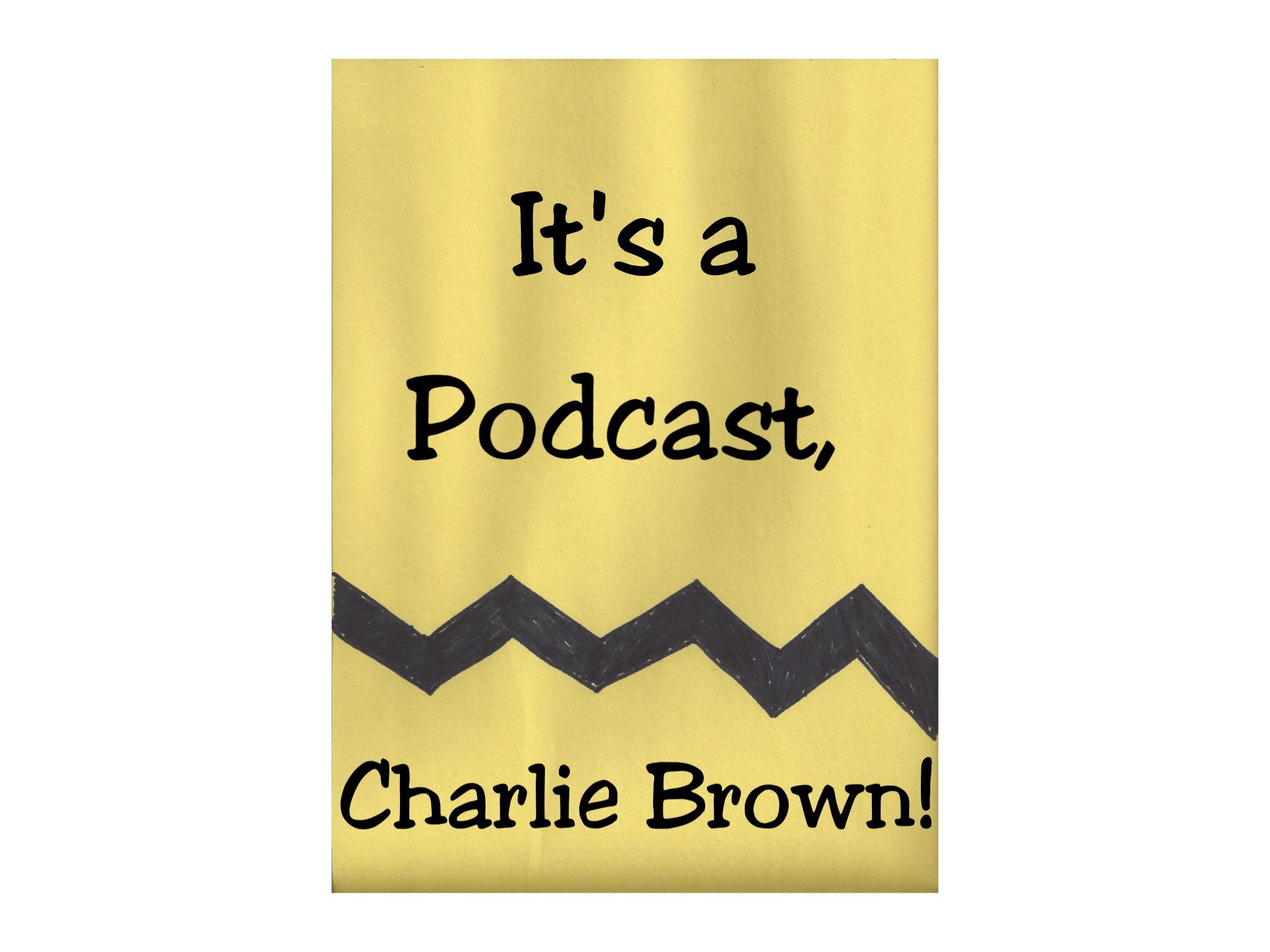 EPISODE 46: BE MY VALENTINE, CHARLIE BROWN show art