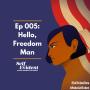 Artwork for Hello, Freedom Man