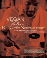 Bryant Terry: Eco-chef, Food Justice Activist, Author of Vegan Soul Kitchen